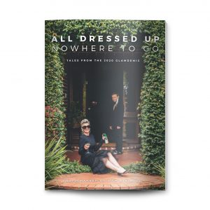 """All Dressed Up, Nowhere To Go"" – The Magazine"